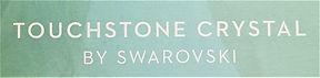Touchstone Crystal by Swarovski.jpg