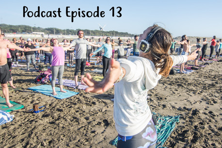 Podcast Episode 13 : Taking Your Yoga Practice Outside