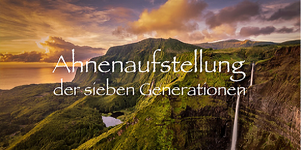 Die Ahnenaufstellung der sieben Generationen