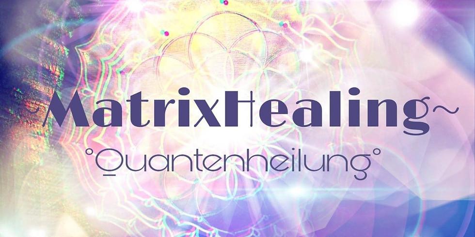 Erlebnisabend - MatrixHealing/Quantenheilung