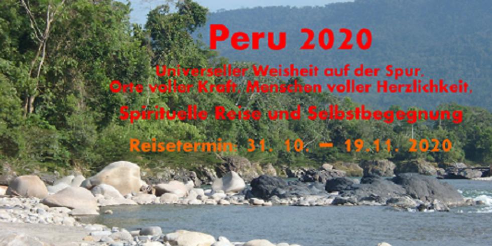 Peru 2020 – Spirituelle Reise und Selbstbegegnung