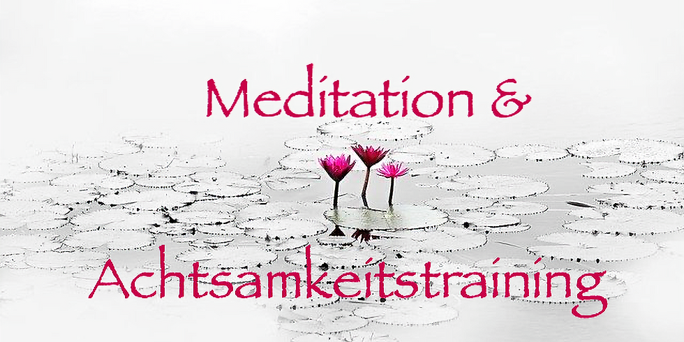 Meditation ~ Geistesschulung