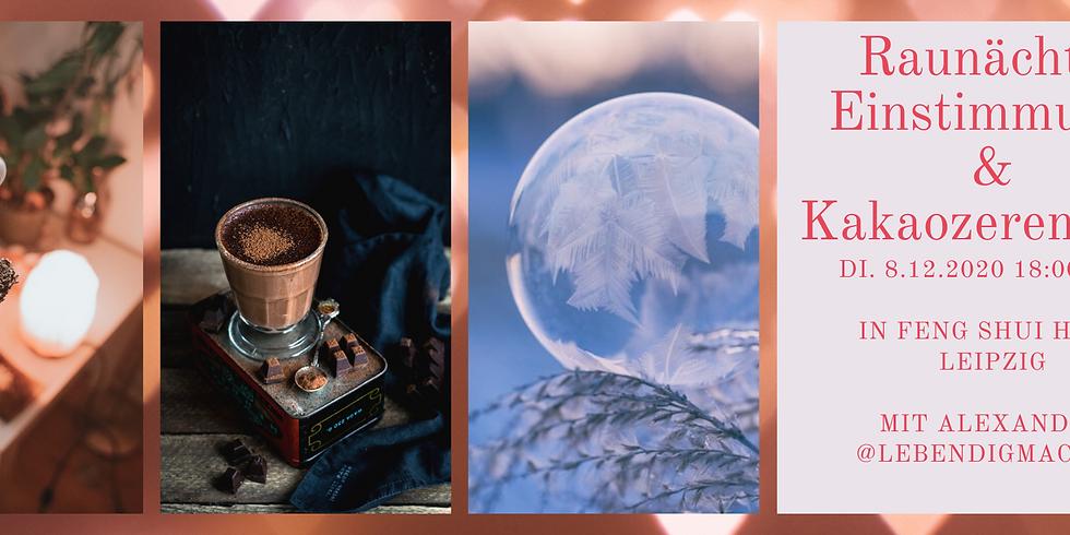 Einstimmung in die Raunächte mit Kakaozeremonie & Meditationen