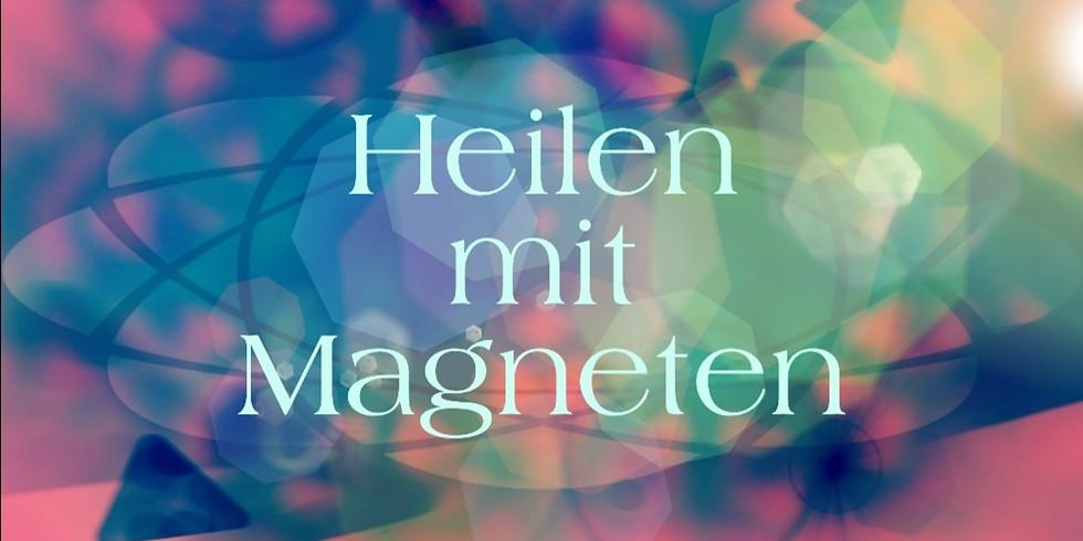Erlebnisabend ~ Heilen mit Magneten