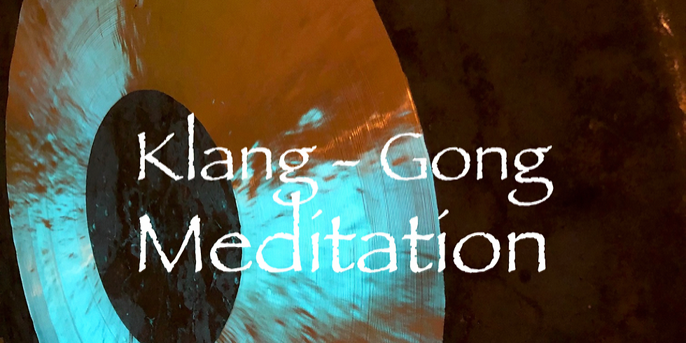 Klang~Gong Meditation