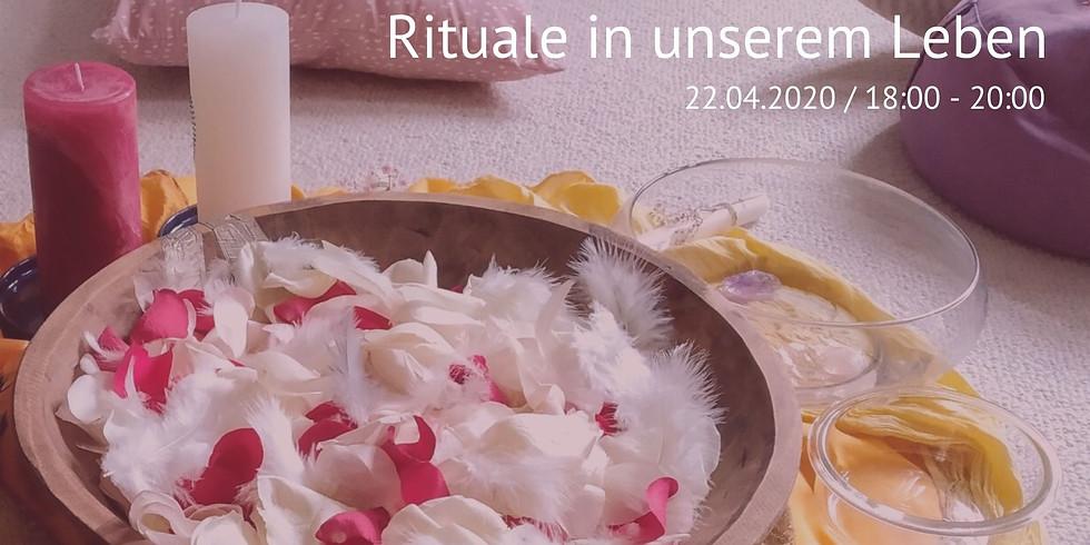 Rituale in unserem Leben