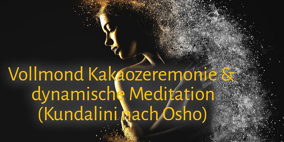 Vollmond KAKAOZEREMONIE & dynamische Meditation (Kundalini nach Osho)