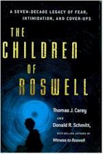 BOOK REVIEW: The Children of Roswell: A Seven-Decade Legacy of Fear, Intimidation, and Cover-ups