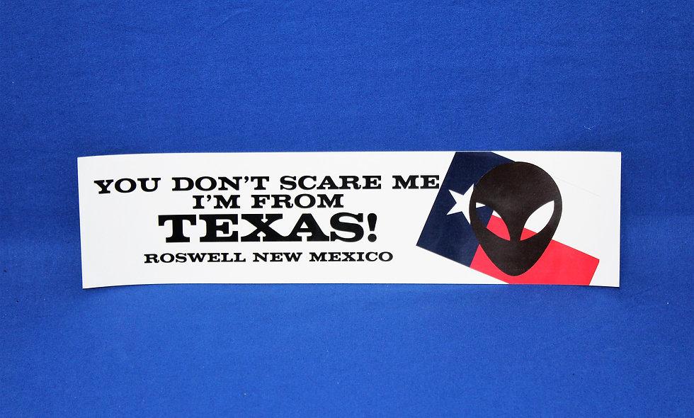 You Don't Scare Bumper Sticker