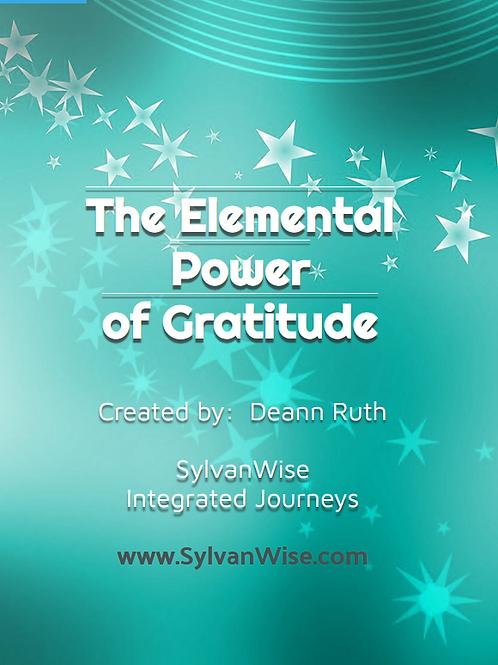 FREE eBOOK -  The Elemental Power of Gratitude