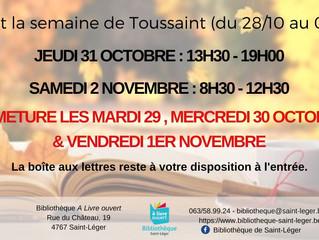 Horaire d'ouverture - Semaine de Toussaint