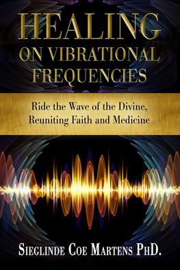 HealingonVibrationalFrequencies.jpg