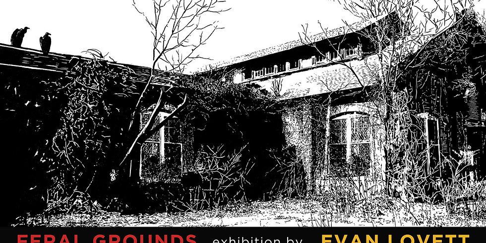 Altoona Feral Grounds Exhibit Opening Reception
