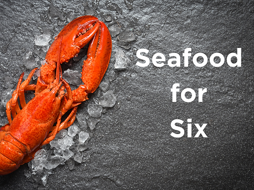 Seafood for Six