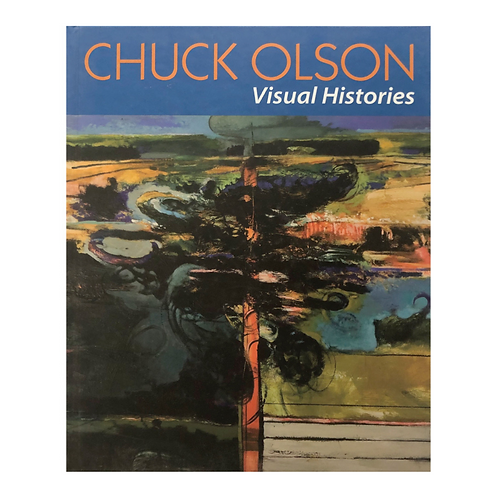 Chuck Olson: Visual Histories