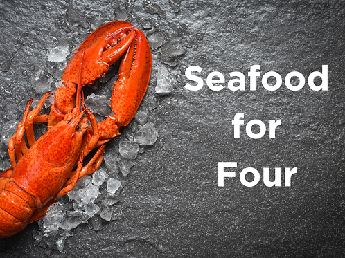 Seafood for Four