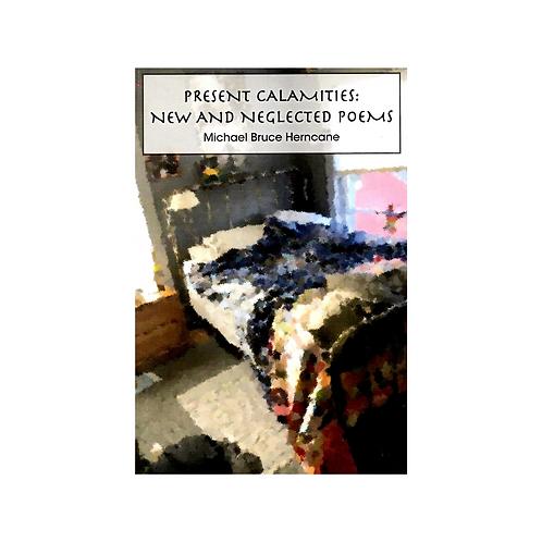 Present Calamities