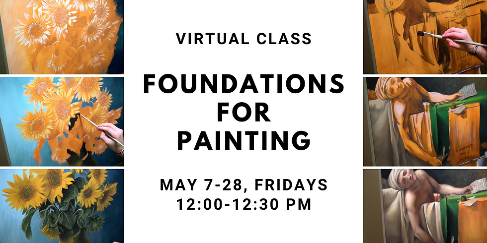 Foundations for Painting Virtual Class