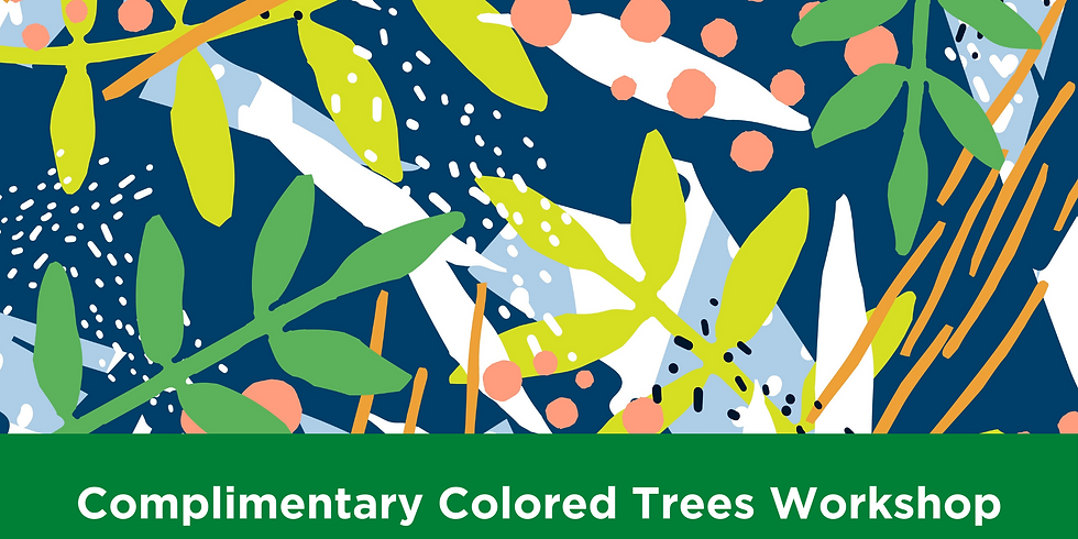 Bedford Complimentary Colored Trees Workshop