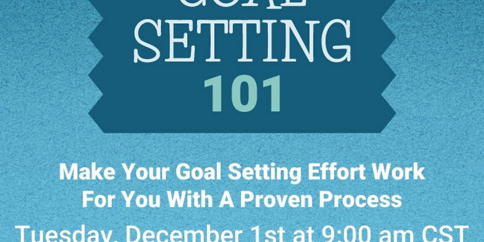 Goal Setting 101 Webinar