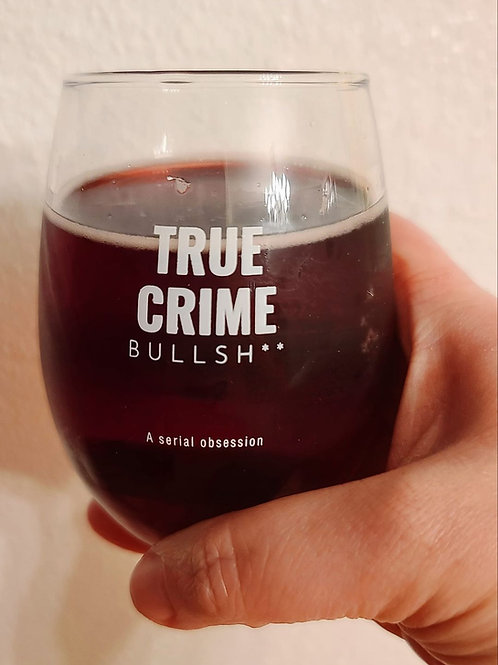 "9oz. wine glass: ""Pairs well with Bullsh**"""