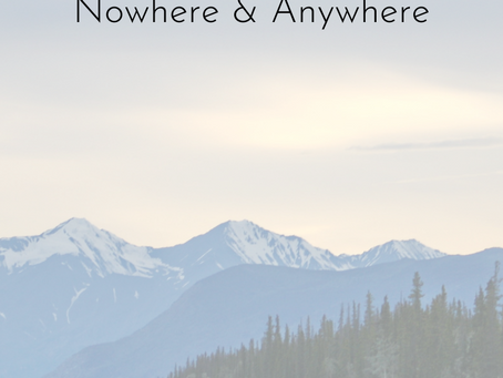 0214 | Nowhere & Anywhere