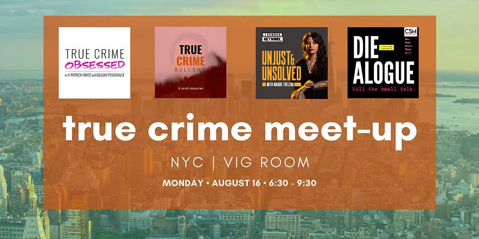 NYC True Crime Meet-up