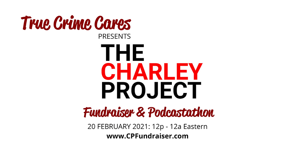 Podcastathon for the Charley Project