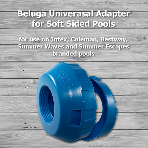 Beluga Universal Adapter for Soft Sided Pools