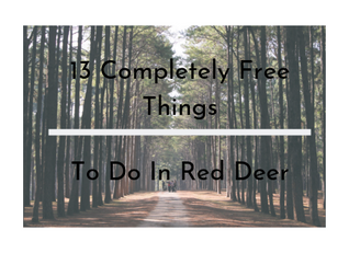 13 FREE Things to do in Red Deer