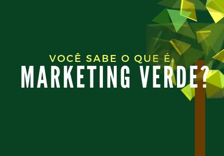 4 Dicas sobre Marketing Verde
