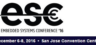 Embedded Systems Conference: Dec. 6-8, 2016 | San Jose, CA