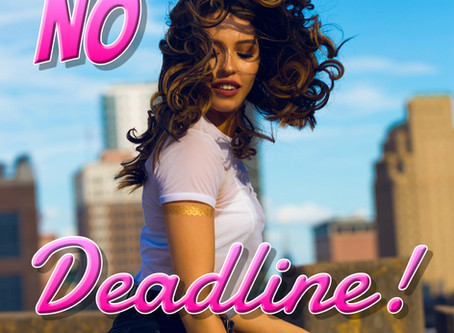Thoughts Inspiration Education: No Deadline