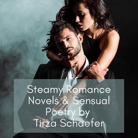 Books Steamy Romance by Tirza Schaefer 1