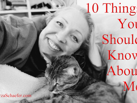 10 Things You Should Know About Me