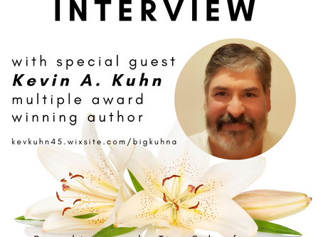 Special Guest Interview  with Bestselling Author Kevin A. Kuhn