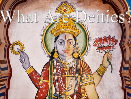 Thoughts Inspiration Education: What Are Deities?