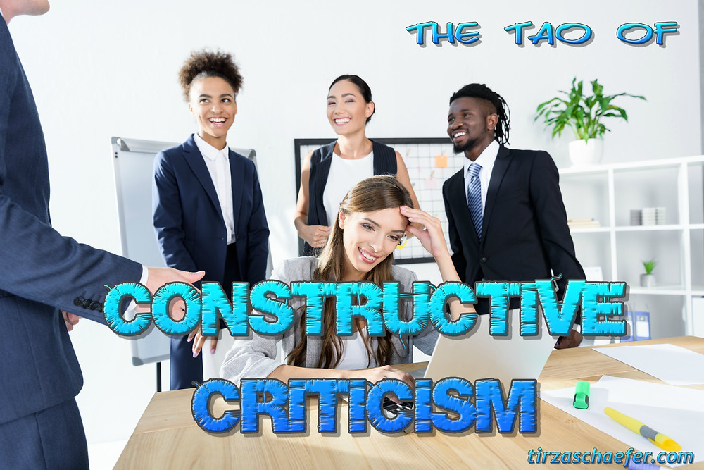The Tao of Constructive Criticism