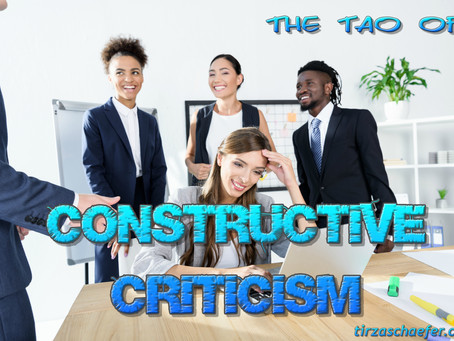 Thoughts Inspiration Education:  The Tao of Constructive Criticism