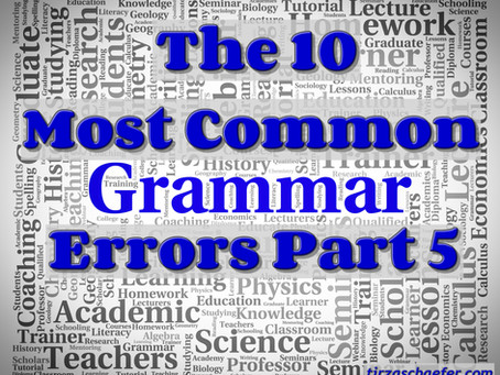 Thoughts Inspiration Education: The 10 Most Common Grammar Errors Part 5