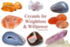 Crystals for Weightloss & Willpower 4x6.