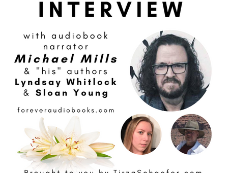 """Special Guest Interview  with Audiobook Narrator Michael Mills & """"His"""" Two Authors Lyndsay & Sloan"""