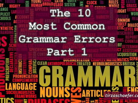 Thoughts Inspiration Endication: The 10 Most Common Grammar Errors Part 1