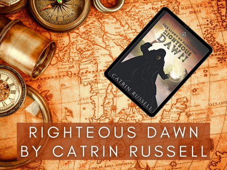 Righteous Dawn (The Light of Darkness 0.5) by Catrin Russell