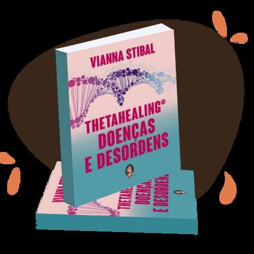 Livro ThetaHealing® Doenças e Desordens