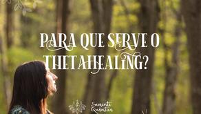 Para que serve o Thetahealing? Conheça os principais motivos para a busca de uma sessão
