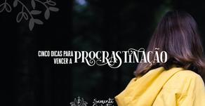 Cinco dicas para vencer a procrastinação