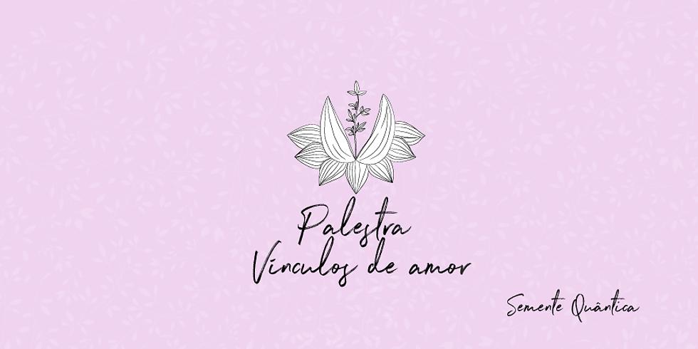 Palestra - Vínculos de Amor, Belo Horizonte