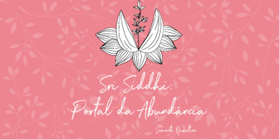 Sri Siddhi: Portal da Abundância