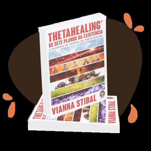 Livro ThetaHealing® Sete Planos da Existência